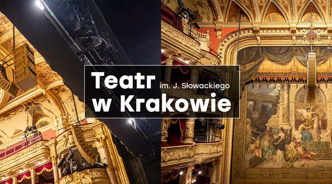 Meyer Sound w Teatrze im. J. Słowackiego w Krakowie