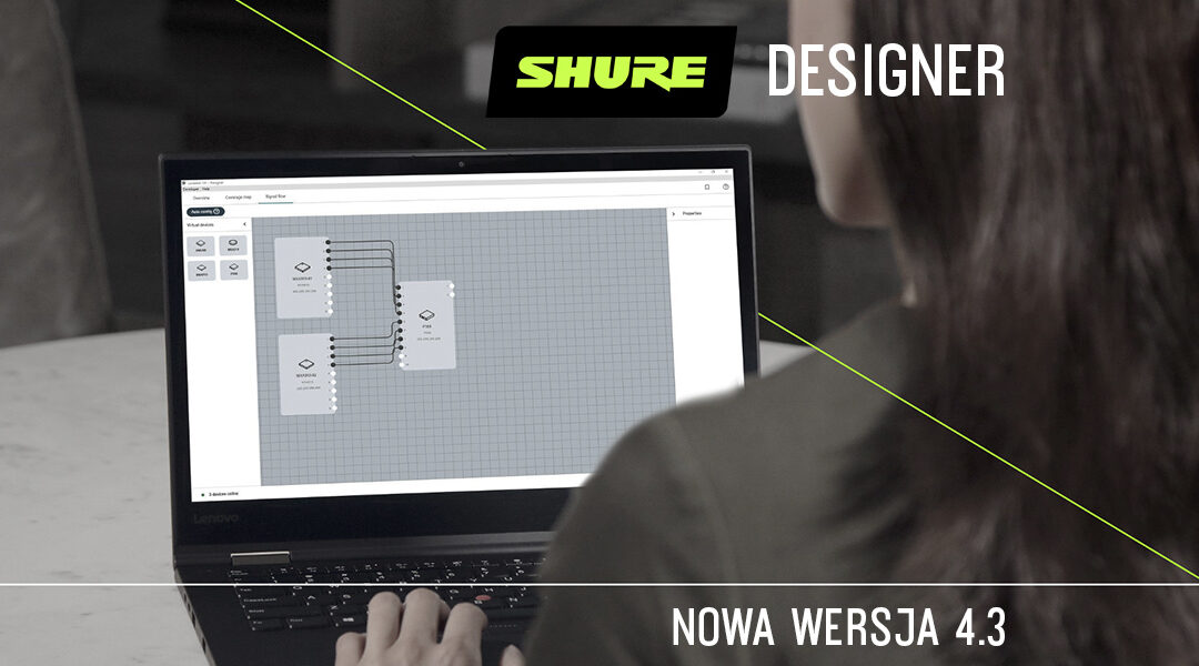Shure Designer – aktualizacja dowersji 4.3