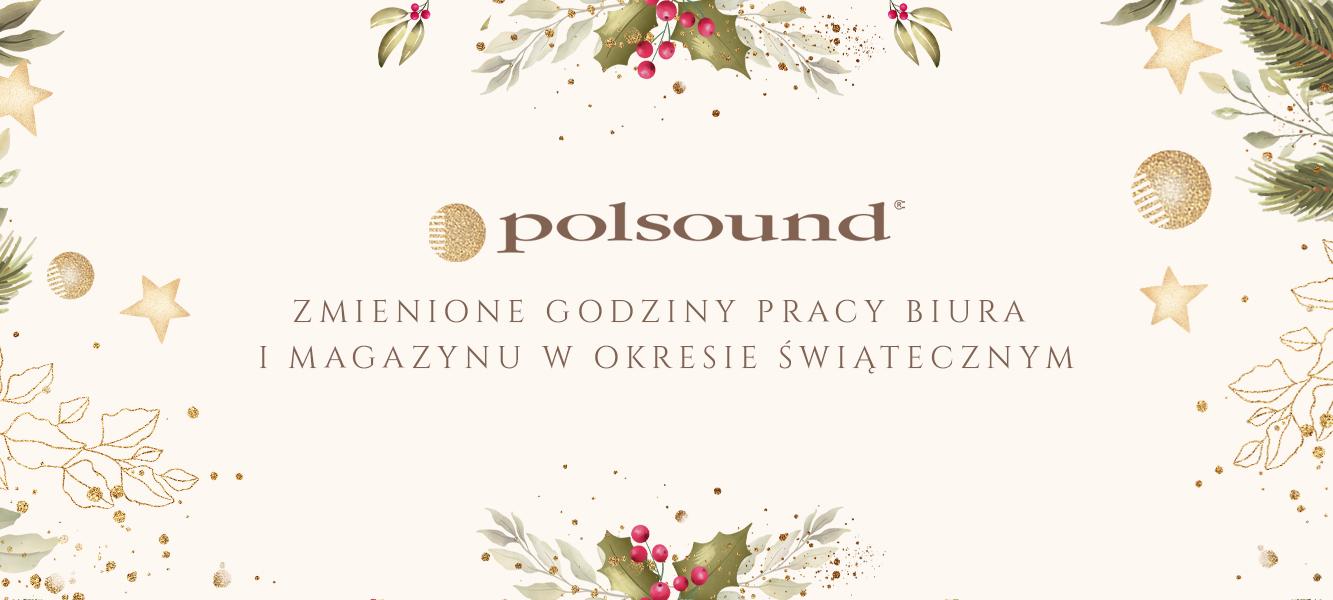 Zmiana godzin pracy firmy Polsound wokresie świątecznym
