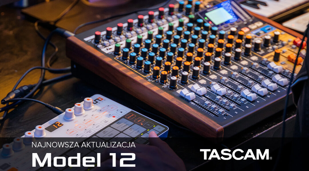 Aktualizacja v1.21 doTascam Model 12