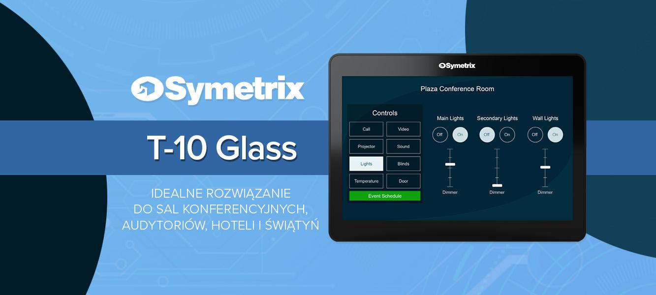 Nowość odSymetrix – T-10 Glass