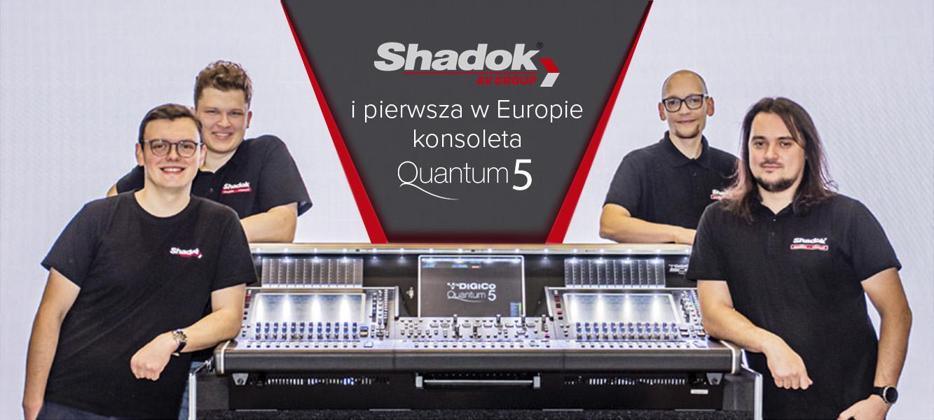 ShadokAV ipierwsza wEuropie konsoleta DiGiCo Quantum 5