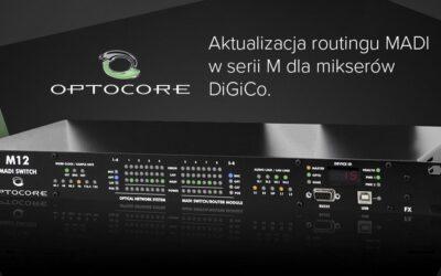 OPTOCORE: Aktualizacja routingu MADI dla konsolet DiGiCo