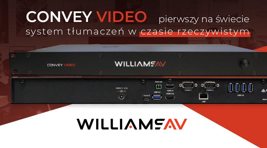 Convey Video – pierwszy naświecie system dotłumaczeń wczasie rzeczywistym