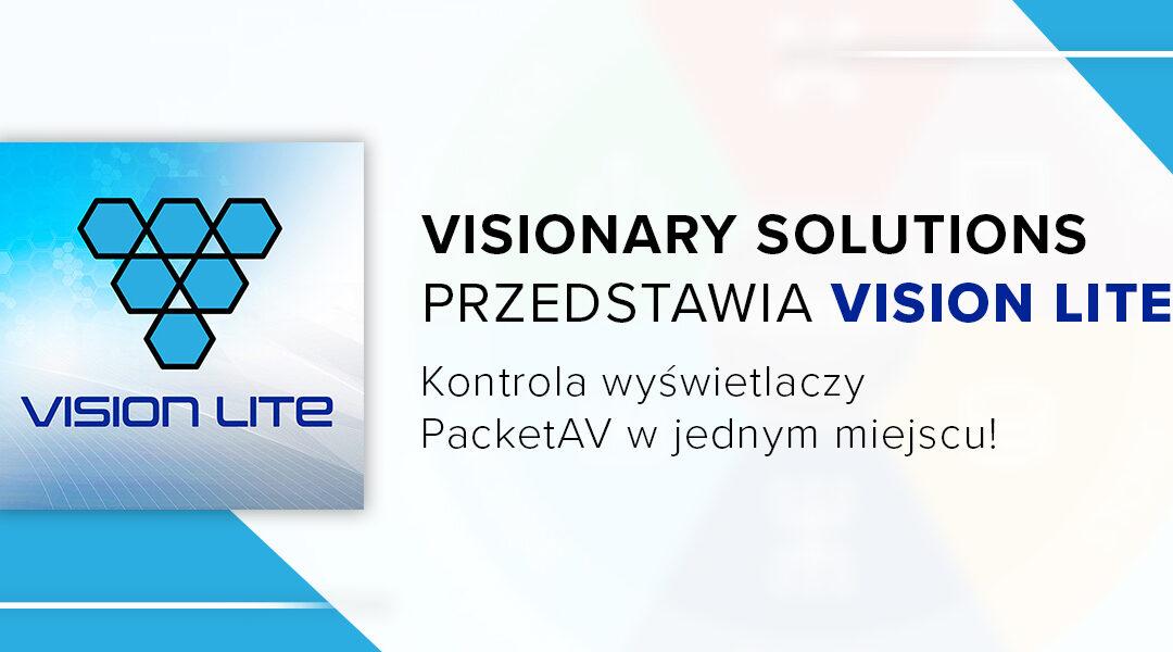 Visionary Solutions przedstawia Vision Lite